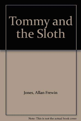 Tommy And The Sloth By Allan Frewin Jones