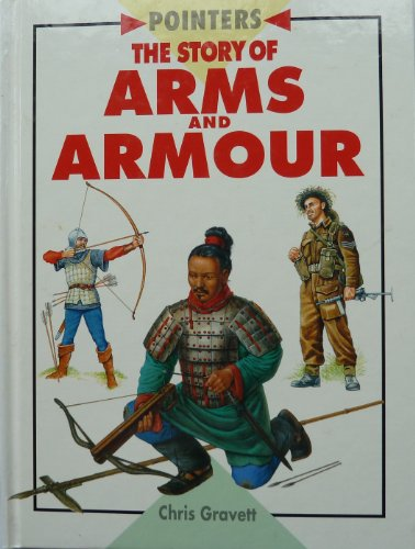 Story Of Arms and Armour (Pointers) By Peter Sarson