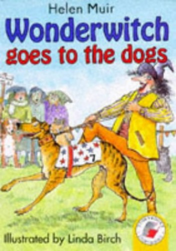 Wonderwitch Goes To The Dogs By Helen Muir