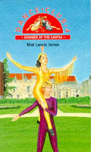 Danger At The Castle By Mal Lewis