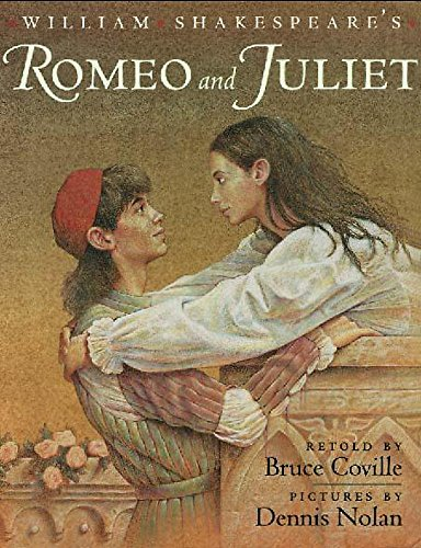 William Shakespeare's Romeo and Juliet By Bruce Coville