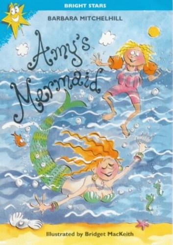 Amy's Mermaid By Barbara Mitchellhill