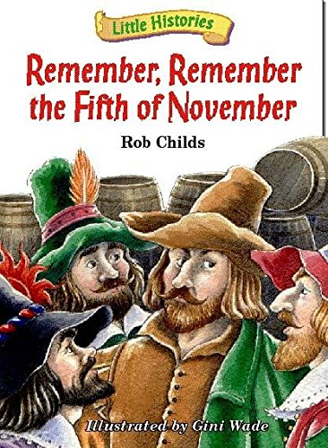 Little Histories: Guy Fawkes By Rob Childs