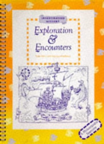 Explorations and Encounters By Peter Kent