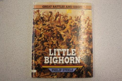 Little Big Horn (Gr.Bttls and Sieges) By Richard Hook