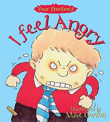 I Feel Angry by Brian Moses
