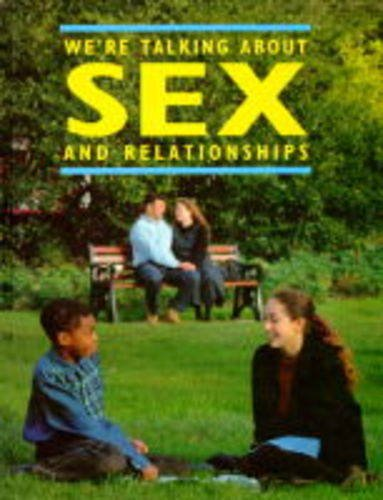 We'Re Talking About Sex And Relationships By Marcella Forster