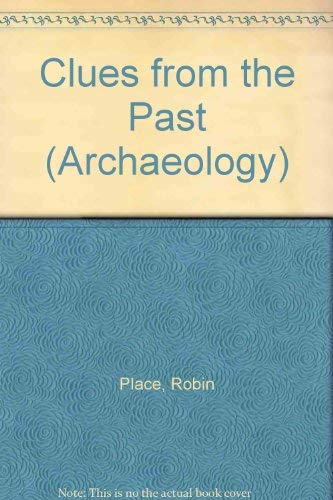 Clues From The Past By Robin Place