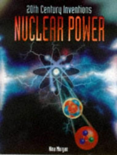 Nuclear Power By Nina Morgan