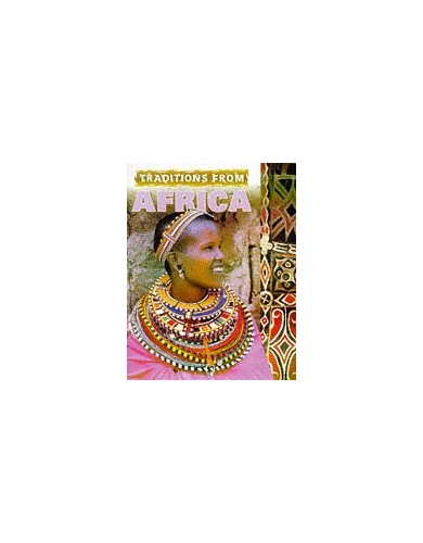Traditions From Africa By Vivien Golding