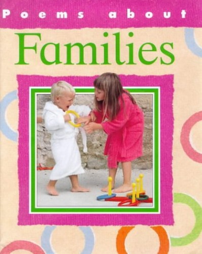 Poems About: Families By Amanda Earl