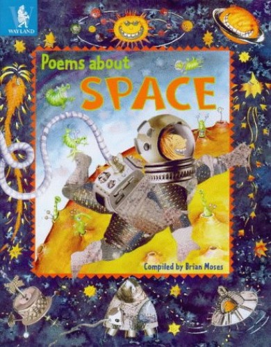 Poems About Space By Brian Moses