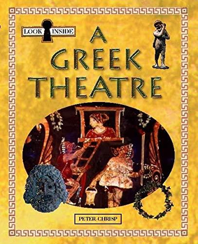 A Greek Theatre (Look Inside) By Peter Chrisp