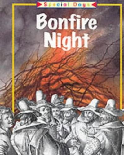 Special Days: Bonfire Night By Katie Dicker