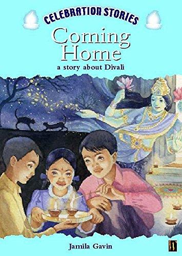 Celebration Stories: Coming Home By Jamila Gavin