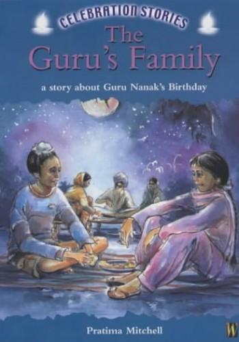 Celebration Stories: The Guru's Family By Pratima Mitchell