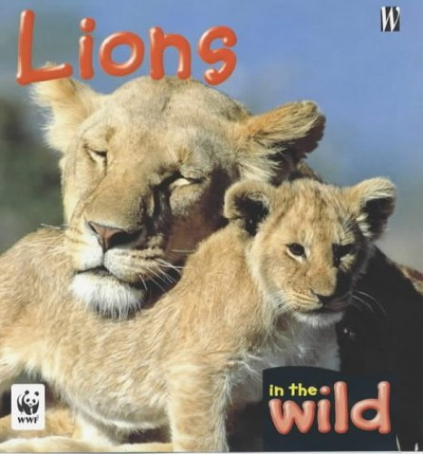 In The Wild: Lions By Patricia Kendell