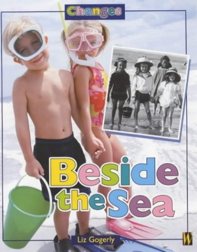 Changes: Beside The Sea By Liz Gogerly