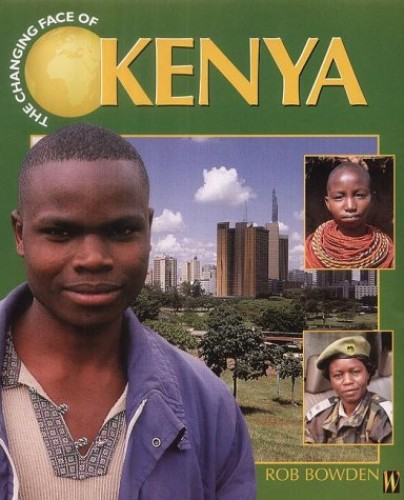 The Changing Face Of: Kenya By Rob Bowden