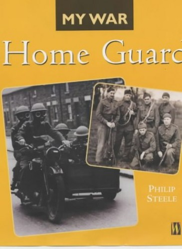 My War: Home Guard By Hachette Children's Group