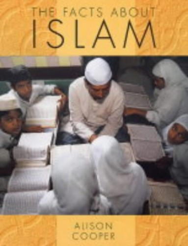 The Facts About Religions: The Facts About Islam (DT) By Alison Cooper