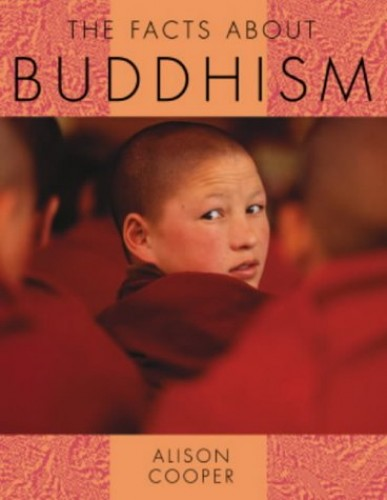 The Facts About Religions: The Facts About Buddhism (DT) By Alison Cooper
