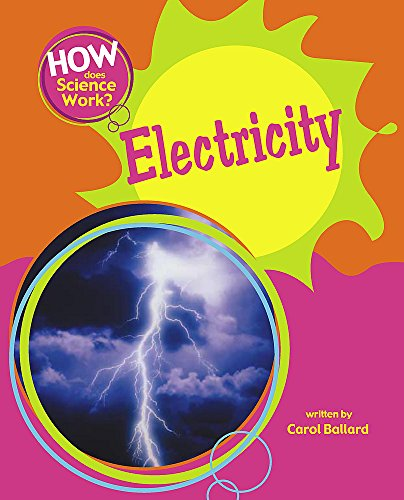 How Does Science Work?: Electricity By Carol Ballard