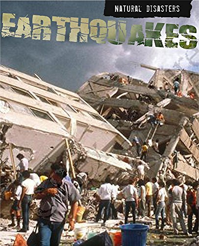 Natural Disasters: Earthquakes By Ewan McLeish