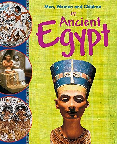 Men, Women and Children: In Ancient Egypt By Jane Bingham