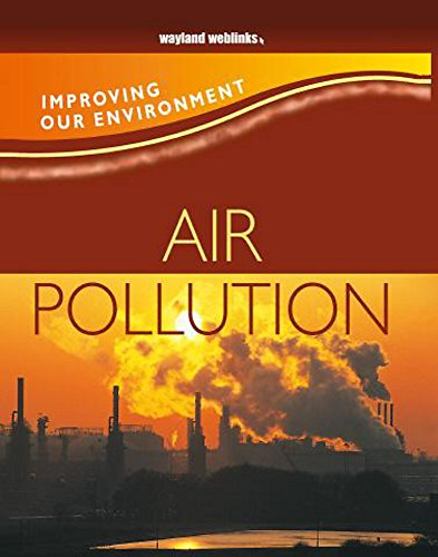 Improving Our Environment: Air Pollution By Dr Jen Green