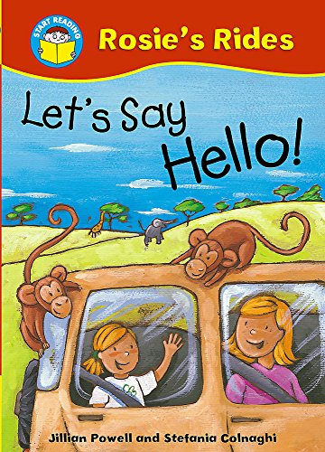 Start Reading: Rosie's Rides: Let's Say Hello! By Jillian Powell