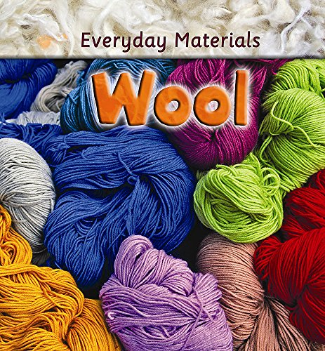 Everyday Materials: Wool By Andrew Langley