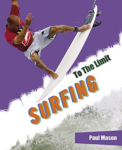Surfing (To The Limit) By Paul Mason