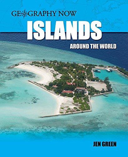 Islands Around The World By Jen Green