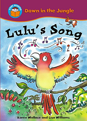 Start Reading: Down In The Jungle: Lulu's Song By Karen Wallace