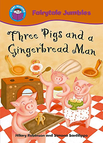 Start Reading: Fairytale Jumbles: Three Pigs and a Gingerbread Man By Hilary Robinson