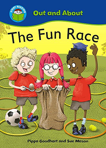 Start Reading: Out and About: The Fun Race By Pippa Goodhart