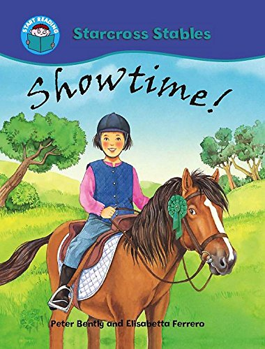 Start Reading: Starcross Stables: Showtime! By Peter Bently