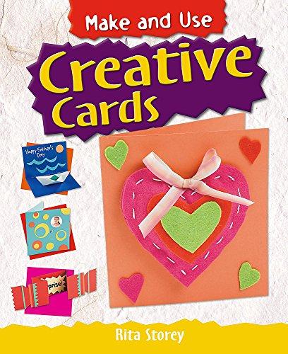 Make and Use: Creative Cards By Rita Storey