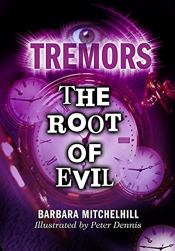 Tremors: The Root Of Evil By Barbara Mitchelhill