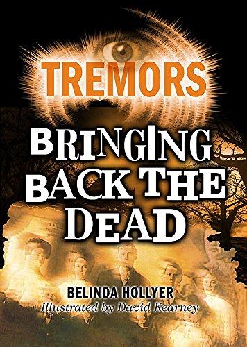 Tremors: Bringing Back The Dead By Belinda Hollyer