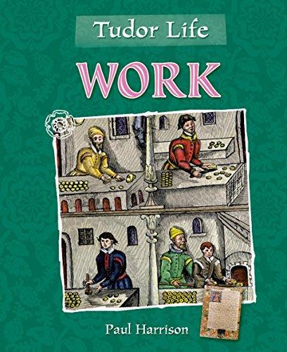 Tudor Life: Work By Paul Harrison