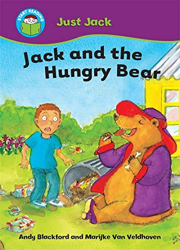 Start Reading: Just Jack: Jack and the Hungry Bear By Andy Blackford