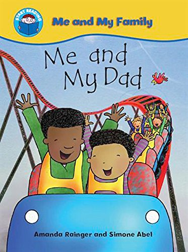 Start Reading: Me and My Family: Me and My Dad By Amanda Rainger