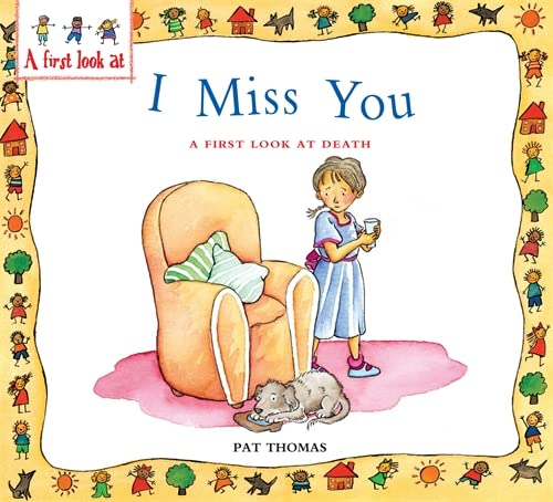Death: I Miss You (A First Look At) By Pat Thomas