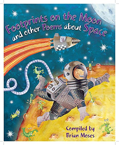 Poems About: Footprints on the Moon and other Poems about Space By Brian Moses