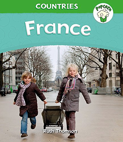 Popcorn: Countries: France By Ruth Thomson