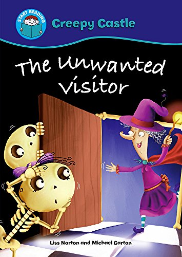 Start Reading: Creepy Castle: The Unwanted Visitor By Liss Norton