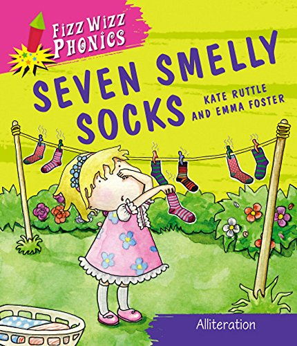 Fizz Wizz Phonics: Seven Smelly Socks By Kate Ruttle