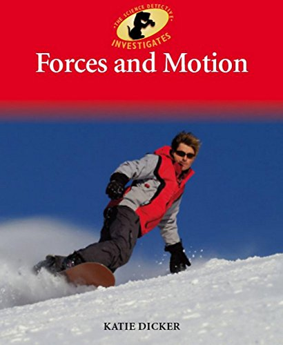 Forces and Motion By Katie Dicker